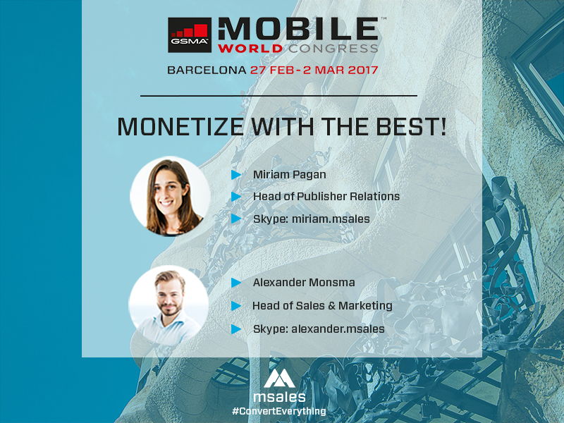 mobile world congress 2017, msales, user acquisition